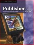 Publisher 2002, Bill Roberts and Karla Roberts, 0028142721