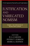 Justification and Variegated Nomism : The Complexities of Second Temple Judaism, , 080102272X