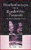 Psychotherapy with Borderline Patients : An Integrated Approach, Allen, David M., 0805842721
