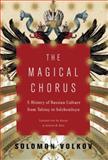 The Magical Chorus, Solomon Volkov, 1400042720