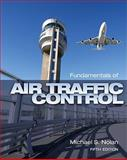 Fundamentals of Air Traffic Control, Nolan, Michael S., 1435482727