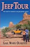 Jeep Tour, Gail Olmsted, 149540272X