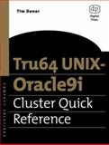 Tru64 UNIX-Oracle9i Cluster Quick Reference, Donar, Tim, 1555582729