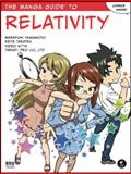 The Manga Guide to Relativity 9781593272722