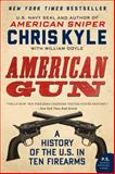 American Gun, Chris Kyle and William Doyle, 0062242725