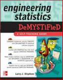 Engineering Statistics Demystified, Stephens, Larry J., 0071462724