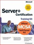 Server+ Certification Training Kit, Microsoft Official Academic Course Staff and Microsoft Press Staff, 0735612722