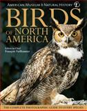 Birds of North America, Dorling Kindersley Publishing Staff, 0756642728