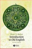 Introduction to Old English, Baker, Peter S., 1405152729