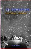 I, the Contraption: Searching for Heaven, Geza Bosze, 1500572721