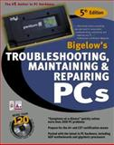 Troubleshooting, Maintaining and Repairing PCs, Bigelow, Stephen J., 0072132728
