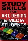 Study Skills for Art, Design and Media Students, Stewart Mann, 0273722727