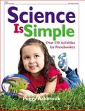 Science Is Simple, Peggy Ashbrook, 0876592728