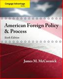 American Foreign Policy and Process, McCormick, James M., 1435462726