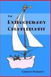 The Extraordinary Crumplebumpit, Garrett Burnett, 1479332720