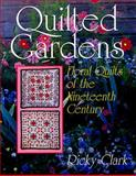 Quilted Gardens, Ricky Clark, 1558532722