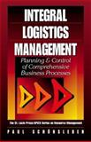Integral Logistics Management : Planning and Control of Comprehensive Business Processes, Schoensleben, Paul, 1574442724