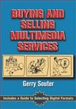 Buying and Selling Multimedia Services, Souter, Gerry, 0240802721