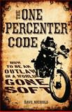 The One Percenter Code, Dave Nichols, 0760342725