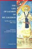The Life of Lazaros of Mt. Galesion : An Eleventh-Century Pillar Saint, Gregory and Gregory, 0884022722