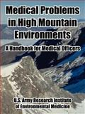 Medical Problems in High Mountain Environments 9781410222725
