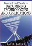 Research and Trends in Data Mining Technologies and Applications, Taniar, David, 159904272X