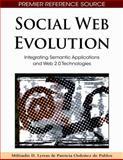 Social Web Evolution : Integrating Semantic Applications and Web 2.0 Technologies, De Pablos, Patricia Ordóñez, 1605662720