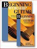 Beginning Worship Guitar and CD, Sandy Hoffman, 1883002729