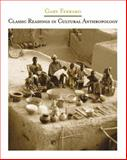 Classic Readings in Cultural Anthropology, Ferraro, Gary P., 0534612725