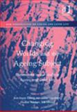 Changing Worlds and the Ageing Subject, Oberg, Britt-Marie, 0754632725