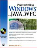 Programming Windows with JAVA and WFC, Krell, Bruce, 0764532723