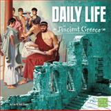 Daily Life in Ancient Greece, Lisa M. Bolt Simons, 1491402725