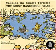 Yakkinn the Swamp Tortoise, Guundie Kuchling and Gerald Kuchling, 1863742727