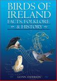 Birds of Ireland, Glynn Anderson, 1905172729