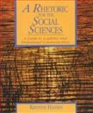 A Rhetoric for the Social Sciences : A Guide to Academic and Professional Communication, Hansen, Kristine, 0134402723