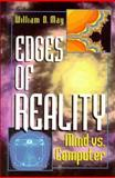 Edges of Reality : Mind vs. Computer, May, William D., 0306452723