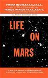 Life on Mars, Patrick Moore and Francis Jackson, 0393342727