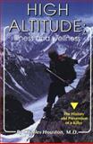 High Altitude Illness and Wellness, Charles H. Houston, 0934802726