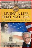 Living a Life That Matters, Ben Lesser, 1458202720