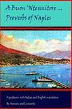 A Buon 'Ntennitore' ... Proverbs of Naples, Leonardo and Antonio, 149286272X