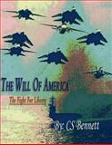 The Will of America, C. S. Bennett, 149378272X