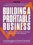 Building a Profitable Business, Charles Chickadel and Greg Straughn, 1558502726