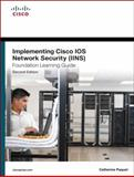 Implementing Cisco IOS Network Security (IINS 640-554) Foundation Learning Guide, Paquet, Catherine, 1587142724