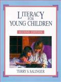 Literacy for Young Children, Salinger, Terry S., 0024052728
