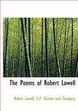 The Poems of Robert Lowell, Robert Lowell, 1140612727