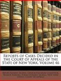 Reports of Cases Decided in the Court of Appeals of the State of New York, Henry Rogers Selden, 1146722729