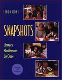 Snapshots : Literacy Minilessons up Close, Hoyt, Linda, 032500272X