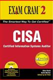 CISA Exam Cram, Allen Keele and Keith Mortier, 0789732726