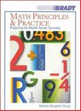 Math Principles and Practice : Preparing for Health Career Success, Benjamin-Chung, Michele, 083595272X