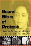 Sound Bites of Protest, Yvonne Scruggs-Leftwich, 0883782723